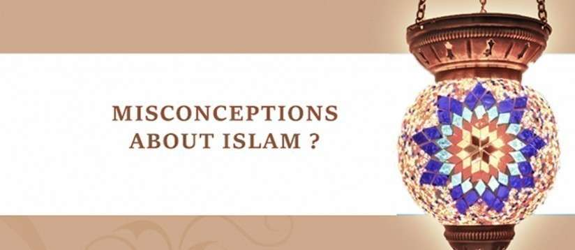 Misconcepts about islam